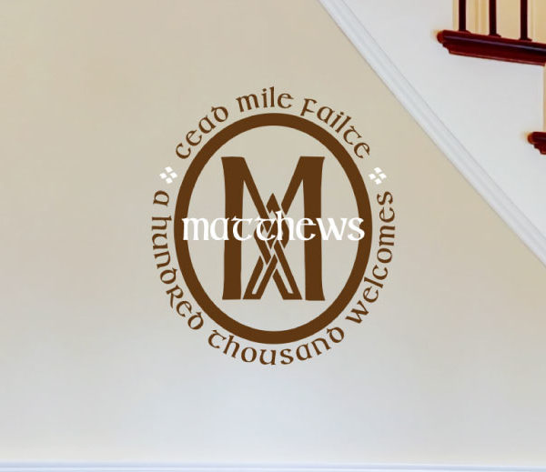 A hundred thousand welcomes - Cead mile feilte Wall Decal