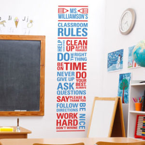Classroom Rules Help each other Clean up after yourself Do Wall Decal