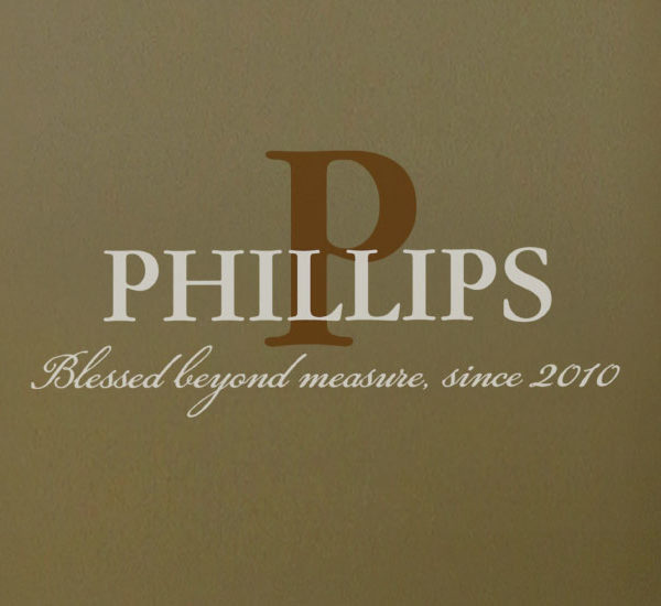 Phillips Blessed beyond measure, since 2010 - Family Name Blessed Wall Decal