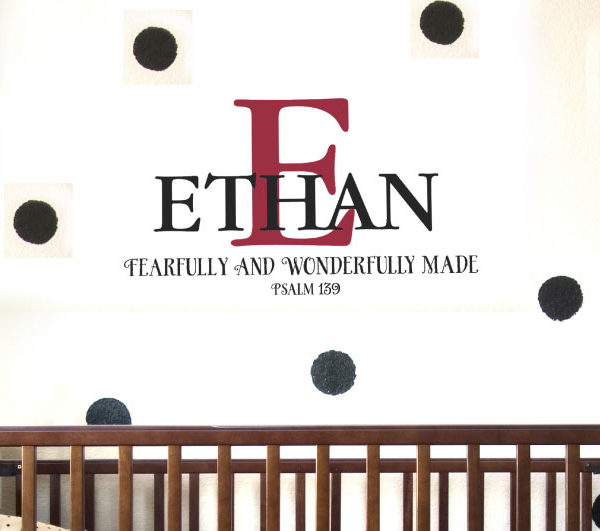 Ethan - Fearfully and wonderfully made Psalm 139 Wall Decal
