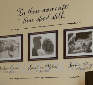 In these moments, time stood still Wall Decal