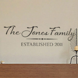 The Jones Family Established 2011 - Natura Family Name Wall Decal