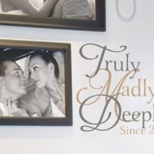 Truly Madly Deeply Since 2003 Wall Decal
