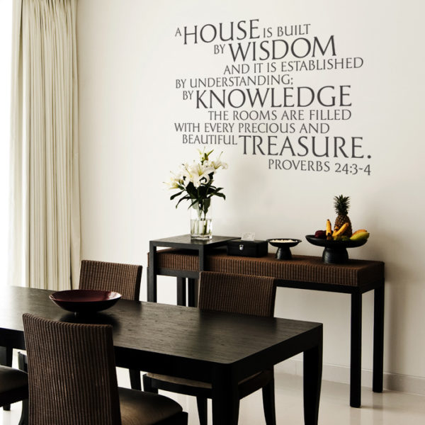 A house is built by wisdom and it is established Wall Decal