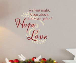 A silent night, a star above, a blessed gift Wall Decal