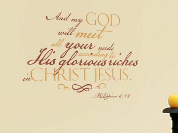 And my God will meet all your needs Wall Decal