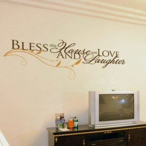 Bless this house with love and laughter Wall Decal