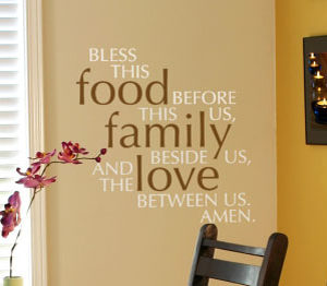 Bless this food before us, this family beside us Wall Decal