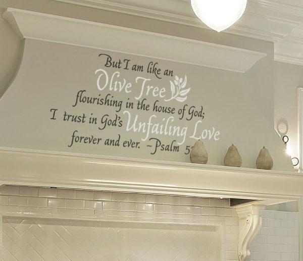 But I am like an olive tree Wall Decal
