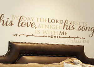 By day the Lord directs his love Wall Decal