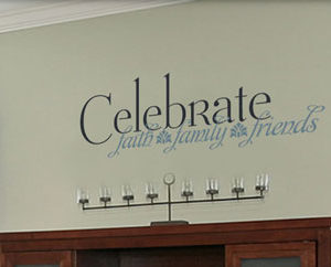 Celebrate faith, family, friends Wall Decal