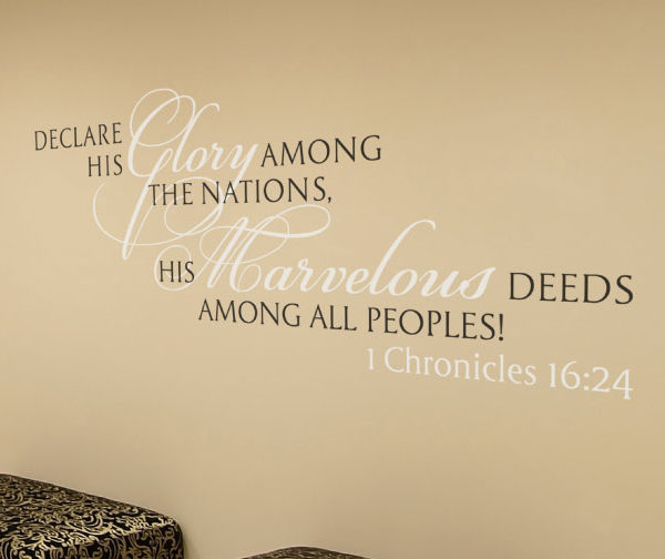 Declare His glory among the nations Wall Decal