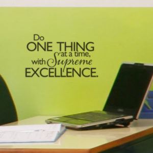Do one thing at a time, with supreme excellence. Wall Decal