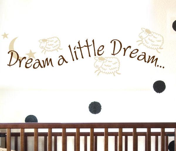 Dream a little dream Wall Decal