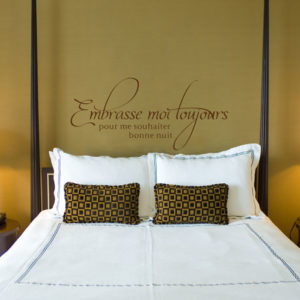 Embrasse moi toujours pour me souhaiter bonne nuit Wall Decal