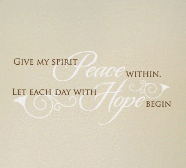 Give my spirit peace within. Wall Decal