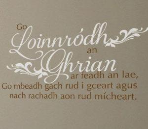 Go loinnródh an ghrian ar feadh an lae, go mbeadh Wall Decal