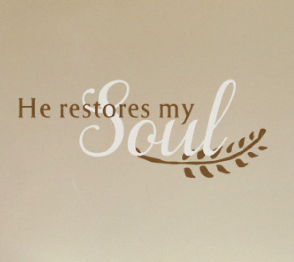 He restores my soul Wall Decal