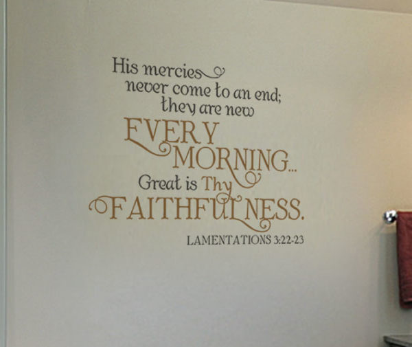 His mercies never come to an end Wall Decal