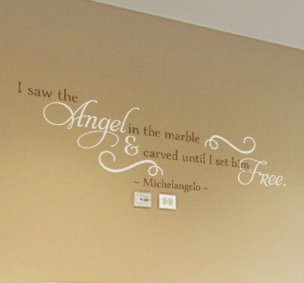I saw the angel in the marble Wall Decal