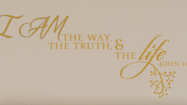 I am the way, the truth, and the life. Wall Decal