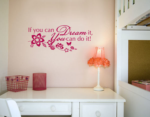 If You Can Dream It, You Can Do It! Wall Decal
