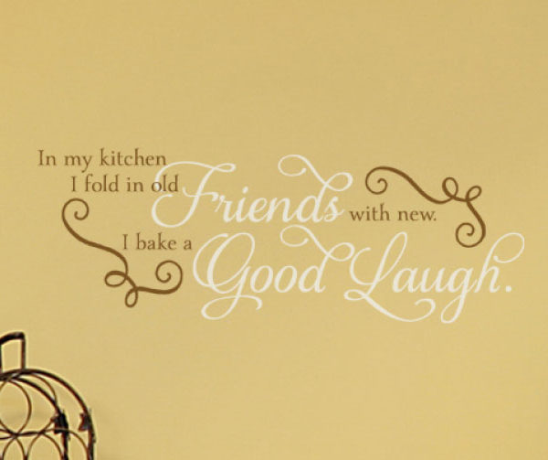 In my kitchen I fold in old friends with new. Wall Decal
