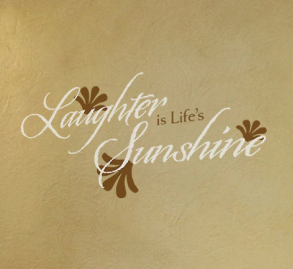 Laughter is Life's Sunshine Wall Decal