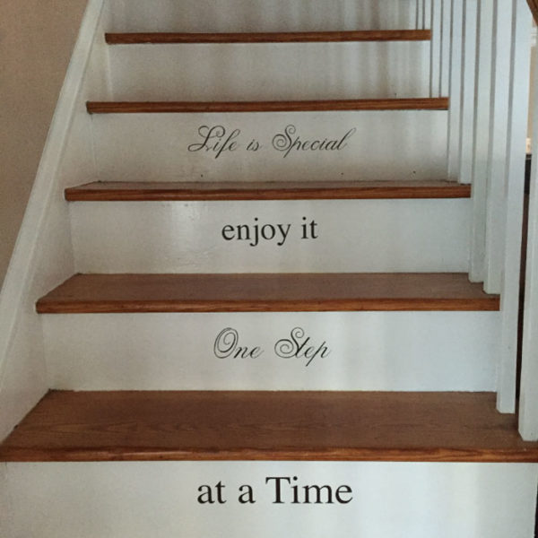 Life is Special Enjoy It One Step at a Time Wall Decal