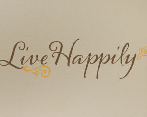 Live Happily Wall Decal