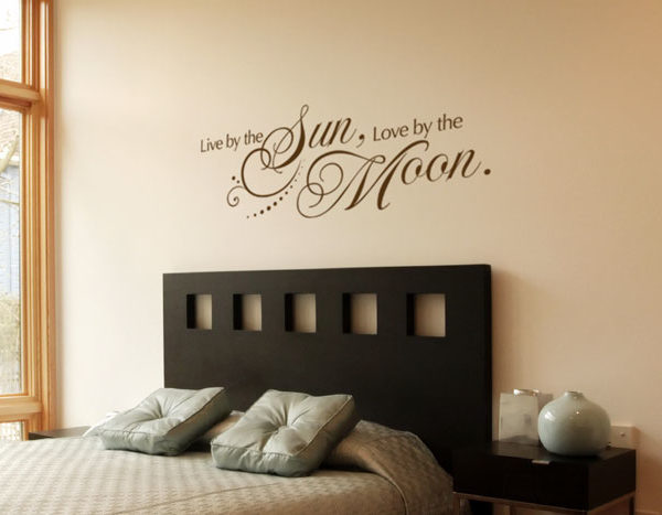 Live by the Sun, Love by the Moon. Wall Decal
