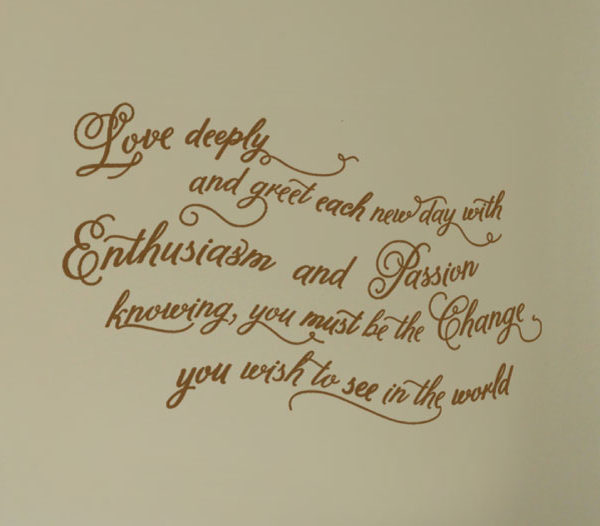 Love Deeply and Greet Each New Day With Enthusiasm Wall Decal