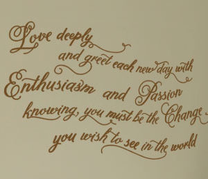 Love Deeply and Greet Each New Day With Enthusiasm and Wall Decal