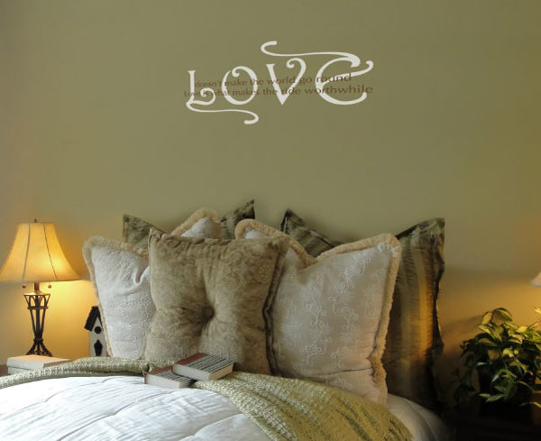Love Doesn't Make the World Go Round. Wall Decal