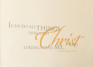 I can do all things through Christ who strengthens me Wall Decal