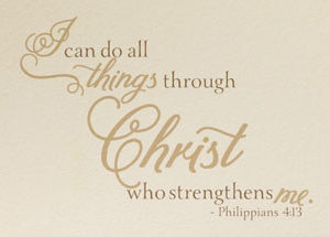 I can do all things through Christ who stregthens me Wall Decal