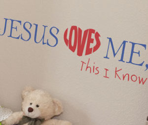 Jesus Loves Me, This I Know Wall Decal