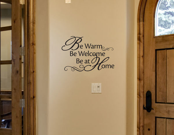 Be Warm Be Welcome Be at Home Wall Decal