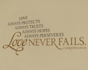 Love Always Protects Always Trusts Always Hopes Always Perseveres Wall Decal