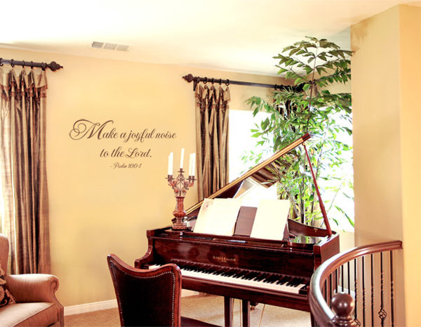 Make a Joyful Noise to the Lord. - Psalm 100:1 Wall Decal