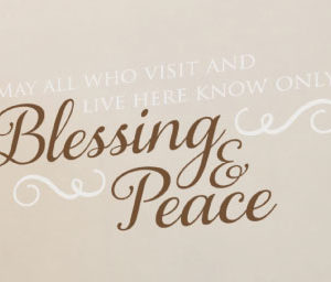 May All Who Visit and Live Here Know Only Blessing Wall Decal