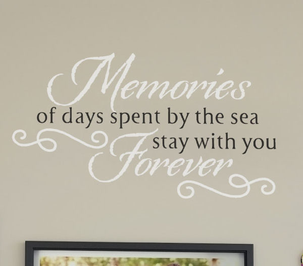 Memories of Days Spent by the Sea Stay with You Wall Decal