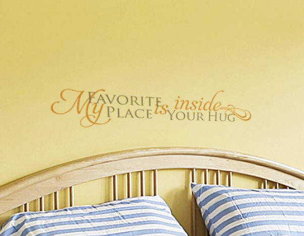 My Favorite Place is Inside Your Hug Wall Decal