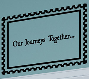 Our Journeys Together... Wall Decal