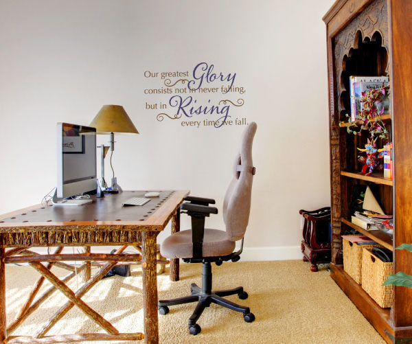 Our Greatest Glory Consists Not in Never Falling Wall Decal