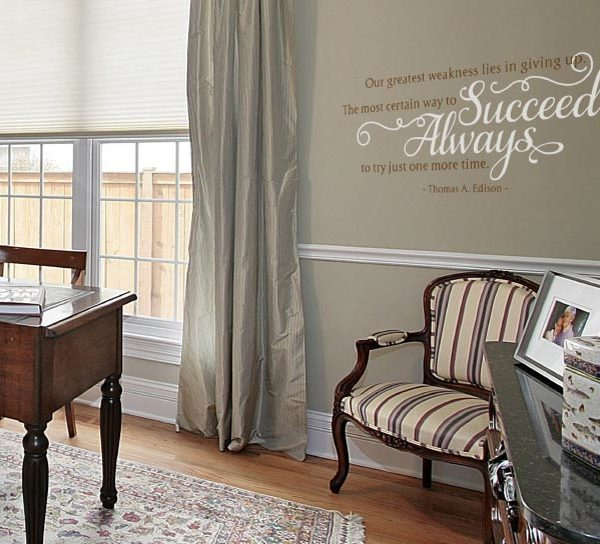 Our Greatest Weakness Lies in Giving Up. Wall Decal