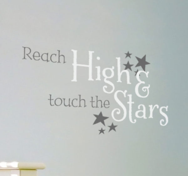 Reach High and Touch the Stars Wall Decal