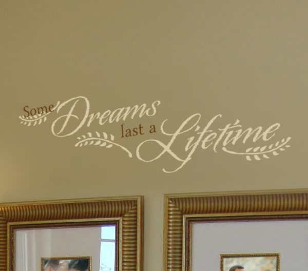 Some Dreams Last a Lifetime Wall Decal