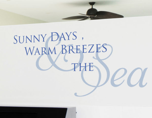 Sunny Days, Warm Breezes and the Sea Wall Decal