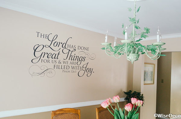 The Lord Has Done Great Things For Us Wall Decal